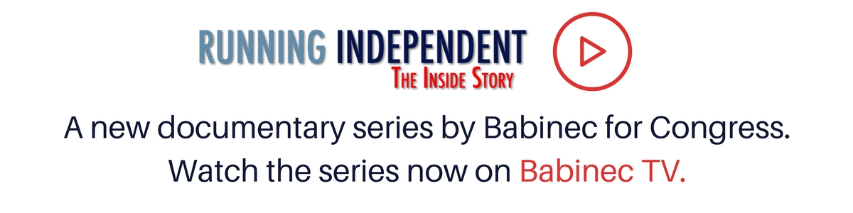 Running Independent: Documentary Series by Babinec for Congress